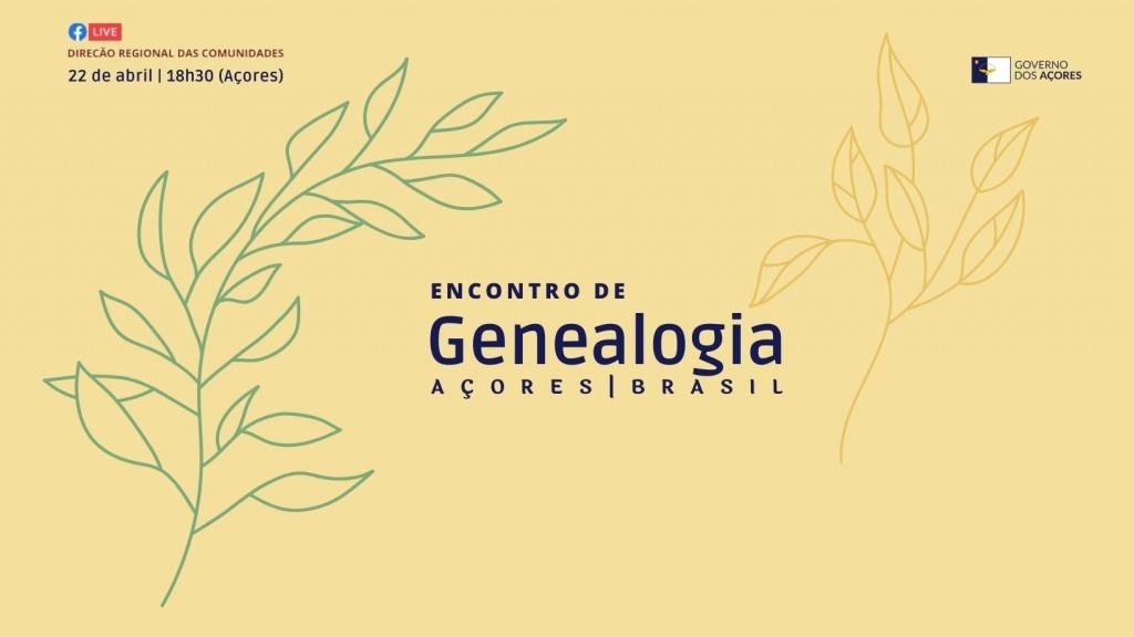 ENCONTRO DE GENEALOGIA AÇORES-BRASIL