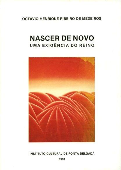 NASCER DE NOVO: UMA EXIGÊNCIA DO REINO