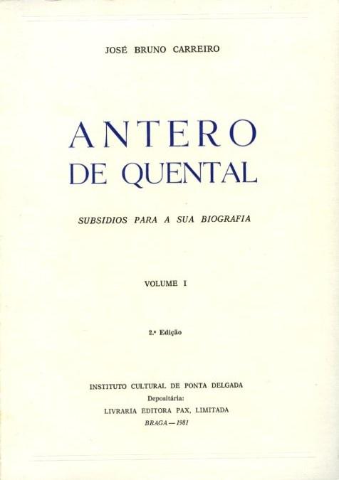 ANTERO DE QUENTAL: SUBSÍDIOS PARA A SUA BIOGRAFIA [2 VOLS.]