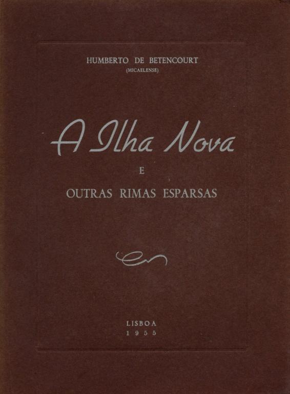 A ILHA NOVA E OUTRAS RIMAS ESPARSAS