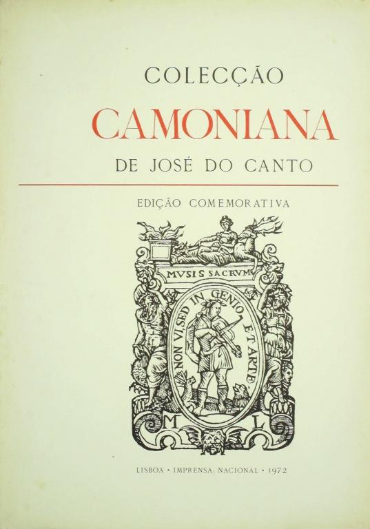 COLECÇÃO CAMONIANA DE JOSÉ DO CANTO: EDIÇÃO COMEMORATIVA