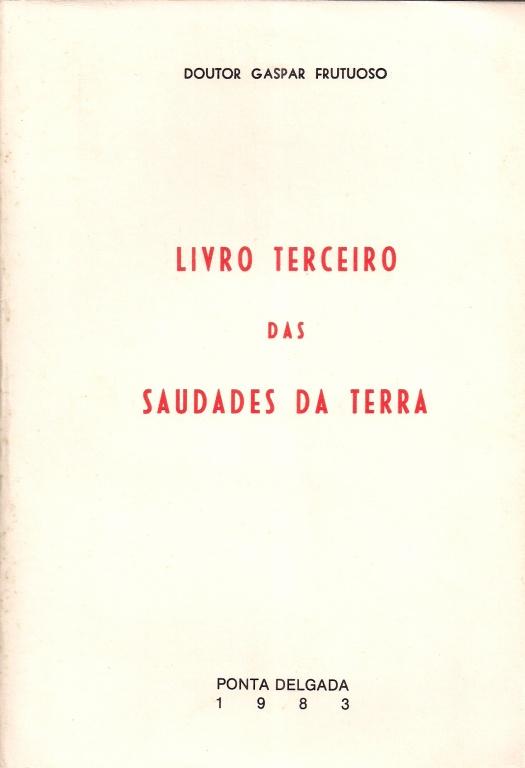 LIVRO TERCEIRO DAS SAUDADES DA TERRA