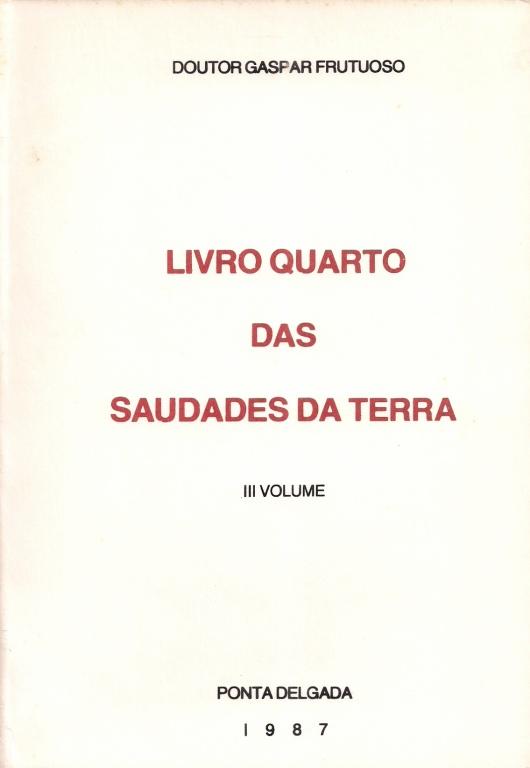 LIVRO QUARTO DAS SAUDADES DA TERRA - III