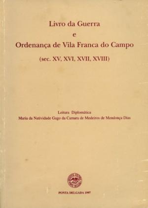 LIVRO DA GUERRA E ORDENANÇA DE VILA FRANCA DO (...)