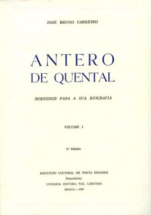 ANTERO DE QUENTAL: SUBSÍDIOS PARA A SUA BIOGRAFIA (...)