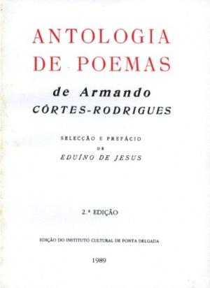 ANTOLOGIA DE POEMAS DE ARMANDO CÔRTES-RODRIGUES