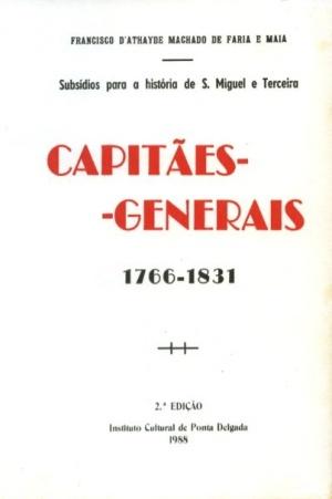 CAPITÃES-GENERAIS (1766-1831): SUBSÍDIOS PARA A (...)
