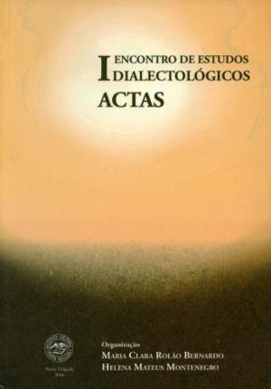 I ENCONTRO DE ESTUDOS DIALECTOLÓGICOS: ACTAS