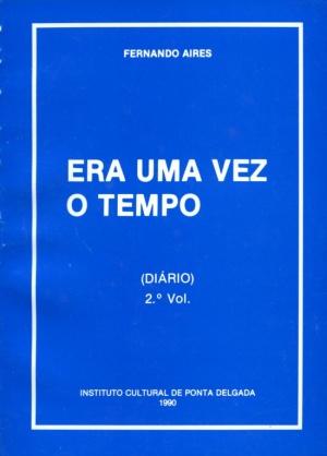 ERA UMA VEZ O TEMPO (DIÁRIO) - II