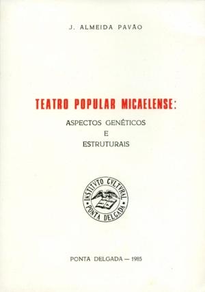 TEATRO POPULAR MICAELENSE: ASPECTOS GENÉTICOS E (...)