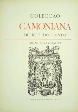 COLECÇÃO CAMONIANA DE JOSÉ DO CANTO: EDIÇÃO (...)