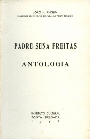 PADRE SENA FREITAS: ANTOLOGIA
