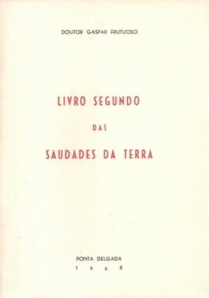 LIVRO SEGUNDO DAS SAUDADES DA TERRA