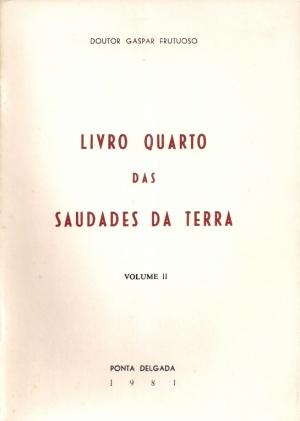 LIVRO QUARTO DAS SAUDADES DA TERRA - II