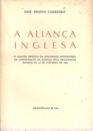 A ALIANÇA INGLESA: O GRANDE TRIUNFO DA DIPLOMACIA (...)
