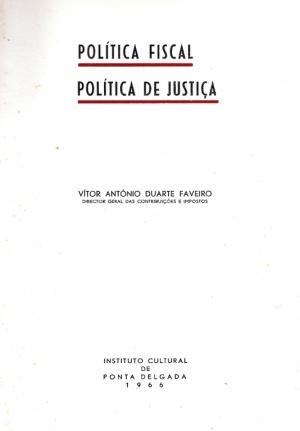 POLÍTICA FISCAL, POLÍTICA DE JUSTIÇA
